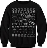 You'll Shoot Your Eye Out - Funny BB Gun Christmas Sweater-Sweat Shirt