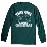 This Girl Loves Christmas - Christmas Long Sleeve Shirt
