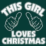 This Girl Loves Christmas - Christmas T-shirt