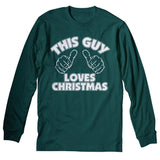 This Guy Loves Christmas - Christmas Long Sleeve Shirt