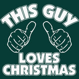 This Guy Loves Christmas - Christmas T-shirt