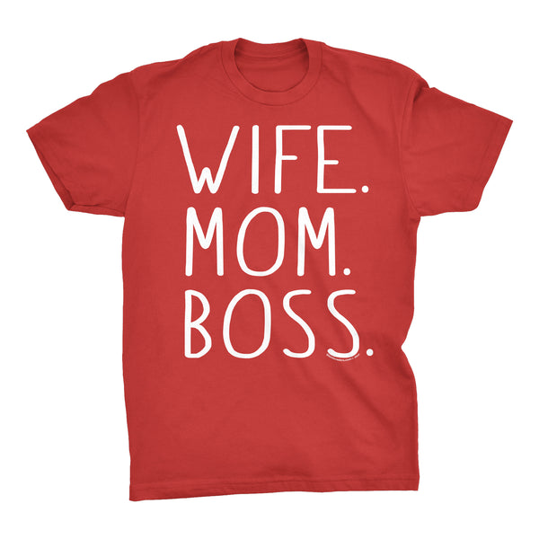 Wife Mom Boss - Mother's Day Gift T-Shirt