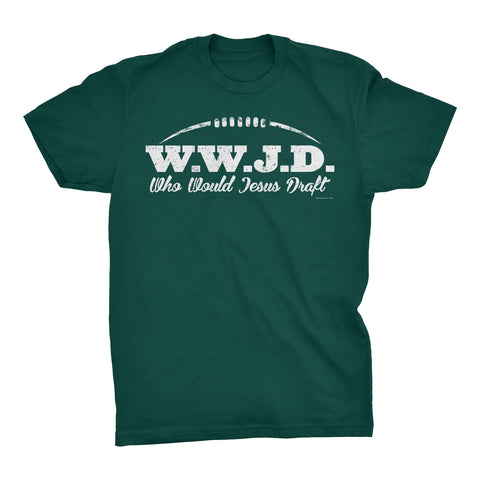 Who Would Jesus Draft - SIMPLE Distressed Print - W.W.J.D. T-Shirt