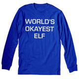 Okayest Elf - Christmas Long Sleeve Shirt