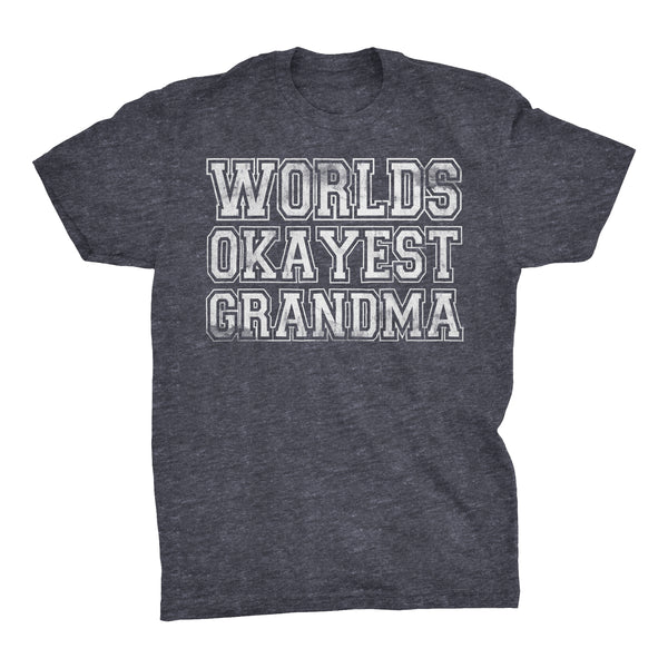 World's Okayest GRANDMA - 001 Mother's Day Grandmother T-shirt