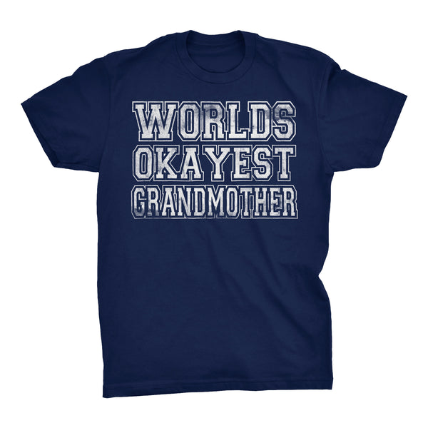 World's Okayest GRANDMOTHER - 001 Mother's Day Grandma T-shirt