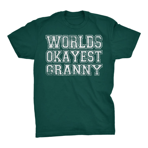 World's Okayest GRANNY - 001 Mother's Day Grandmother T-shirt