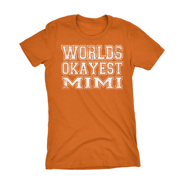 World's Okayest MIMI 001 Mother's Day Grandmother Laddies Fit T-shirt