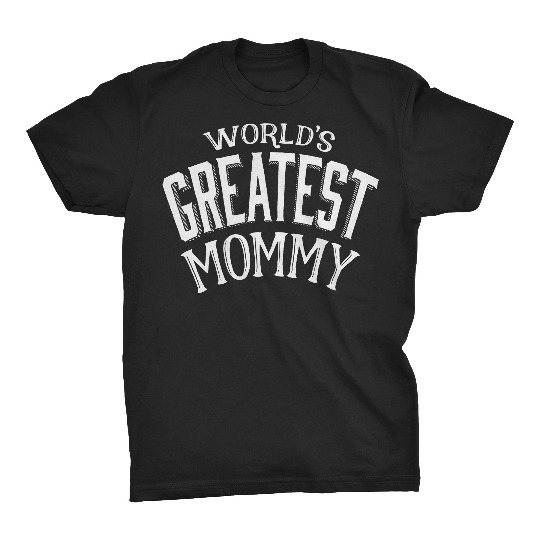 World's Greatest MOMMY - 001 Mother's Day Mom Ladies Fit T-shirt