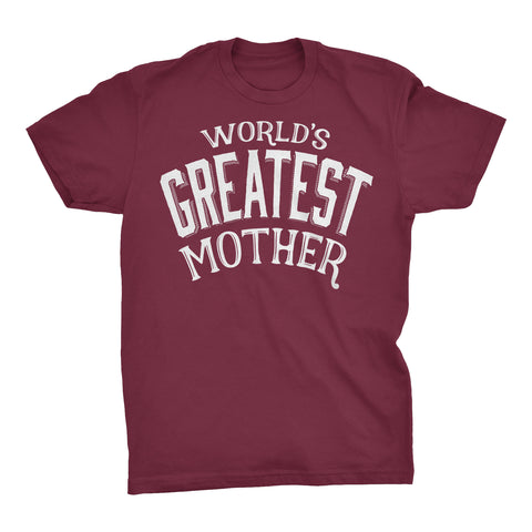 World's Greatest MOTHER - 001 Mother's Day Mom T-shirt