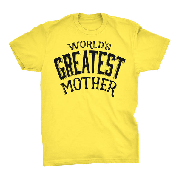 World's Greatest MOTHER - 001 Mother's Day Mom Ladies Fit T-shirt