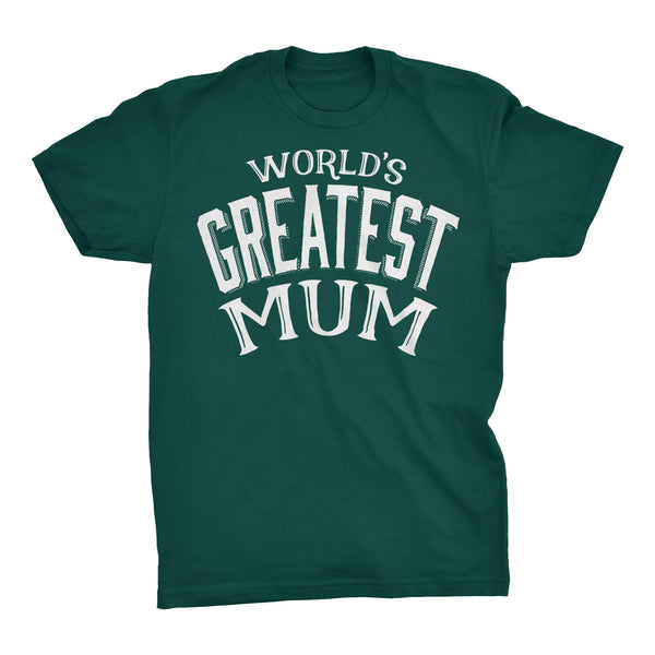World's Greatest MUM - 001 Mother's Day Grandmother T-shirt