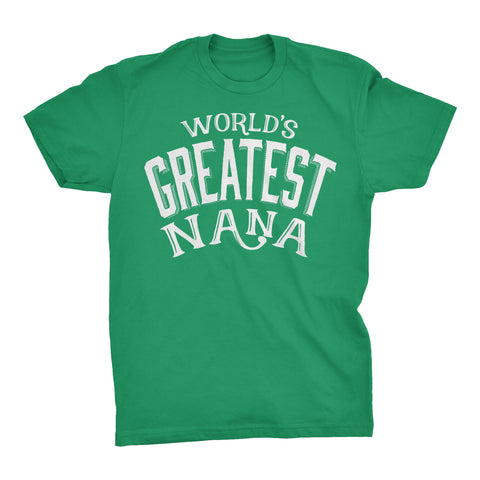 World's Greatest NANA - 001 Mother's Day Grandmother Ladies Fit T-shirt