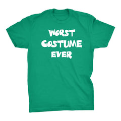 Worst Costume Ever - Funny Halloween T-Shirt