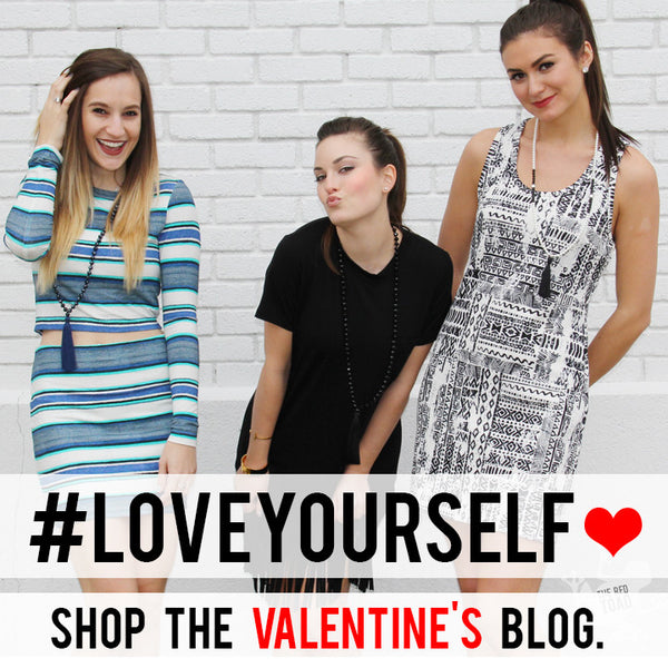 #LOVEYOURSELF : Valentine's Day Blog