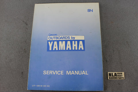 Yamaha Outboard Lit-18616-00-03 8N 8hp Repair Shop Service Manual Fix 2-Stroke