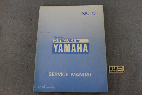 Yamaha Outboard Lit-18616-00-04 9.9N 15N 9.9hp 15hp Repair Shop Service Manual