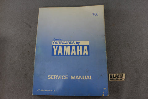 Yamaha Outboard Lit-18616-00-12 70N 70hp Repair Shop Service Manual Fix 2-Stroke