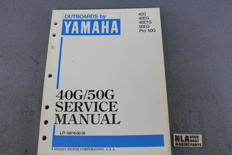 Yamaha Outboard Lit-18616-00-26 40G 50G 40hp 50hp Repair Shop Service Manual