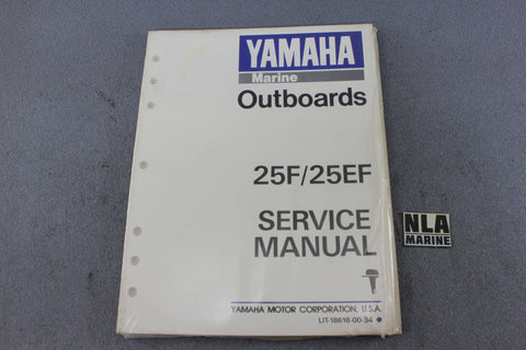 Yamaha Outboard Lit-18616-00-34 25F 25EF 25hp Repair Shop Service Manual Fix NEW