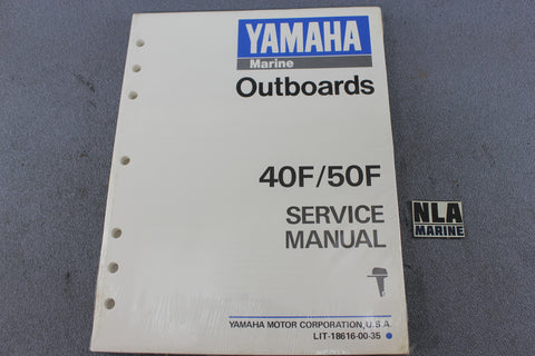 Yamaha Outboard Lit-18616-00-35 40F 50F 40hp 50hp Repair Shop Service Manual NEW