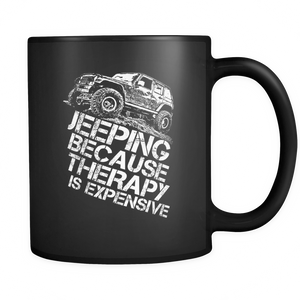 "Jeep Theme Mug - ""Jeeping Because Therapy Is Expensive"""