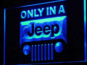 Only in a Jeep LED Neon Sign