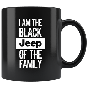 "Jeep Theme Mug -  ""I'am The Black Jeep Of The Family"""