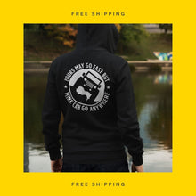 "Hoodie & Long Sleeve Tee - ""Yours May Go Fast . But Mine Can Go Anywhere"""
