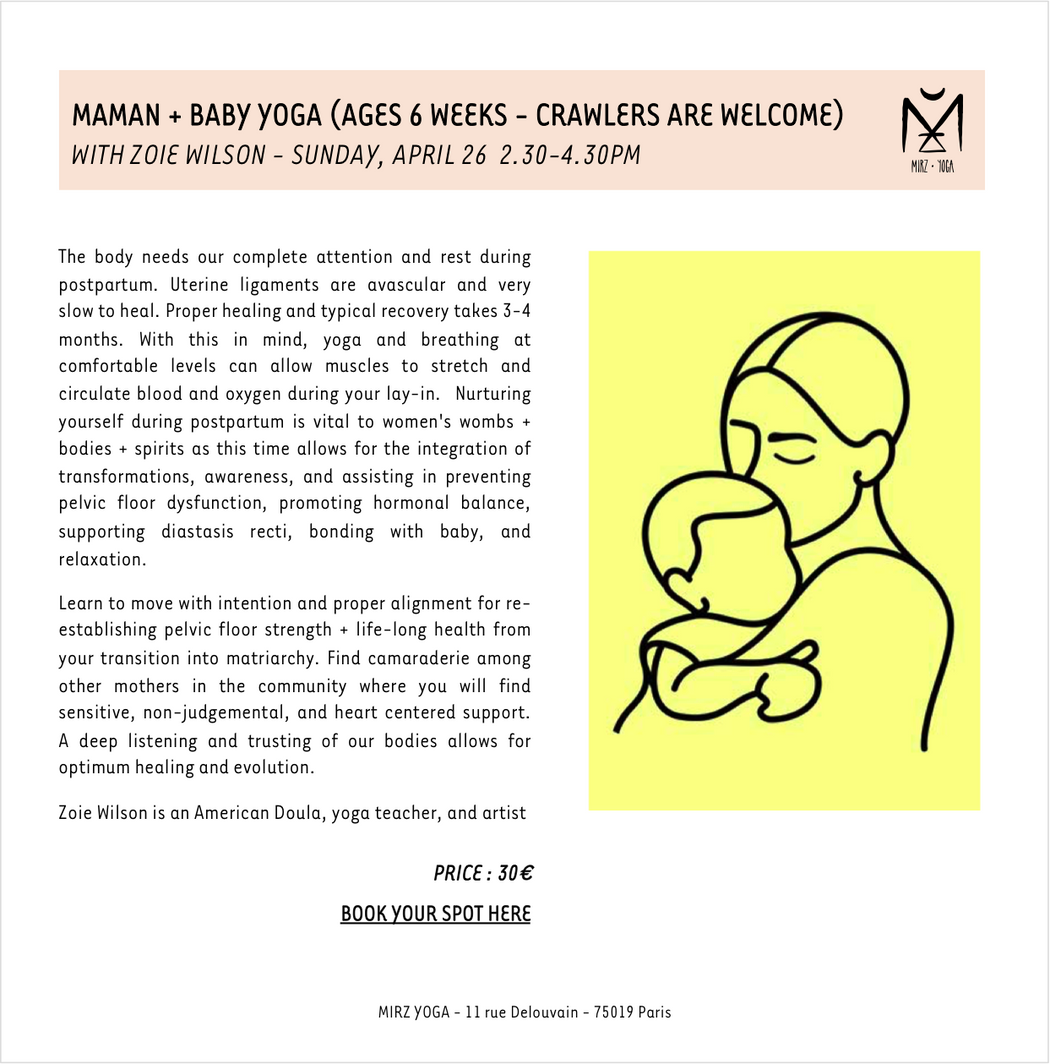 26/04/20 - MAMAN + BABY YOGA (AGES 6 WEEKS - CRAWLERS ARE WELCOME) - 30€ (acompte de 15€)