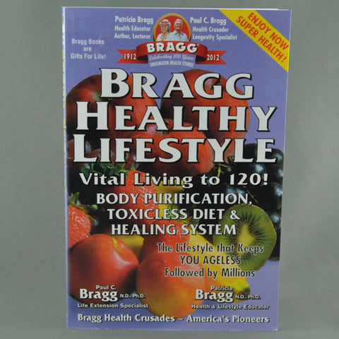 BRAGG HEALTHY LIFESTYLE BY PATRICIA AND PAUL BRAGG