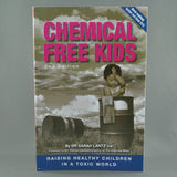 CHEMICAL FREE KIDS BY SARAH LANTZ