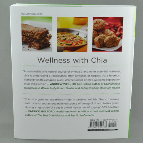 CHIA, THE COMPLETE GUIDE TO THE ULTIMATE SUPERFOOD BY WAYNE COATES