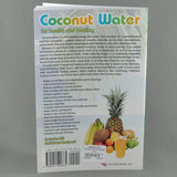 COCONUT WATER FOR HEALTH AND HEALING BY DR BRUCE FIFE