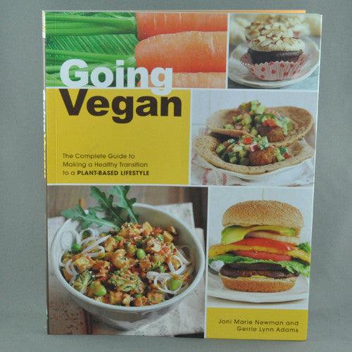 GOING VEGAN BY JONI MARIE NEWMAN AND GERRIE LYNN ADAMS