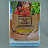 HUNGRY FOR CHANGE BY JAMES COLQUHOUN AND LAURENTINE TEN BOSCH