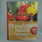 LAUGH WITH HEALTH BY MANFRED URS KOCH