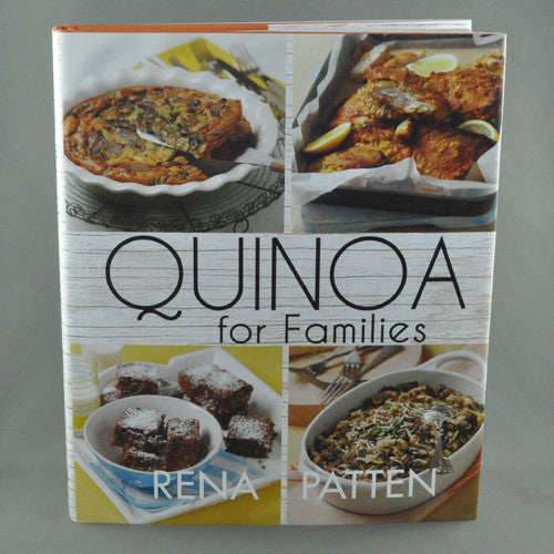 QUINOA FOR FAMILIES BY RENA PATTEN