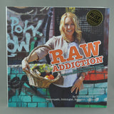 RAW ADDICTION BY KATRINA ELLIS
