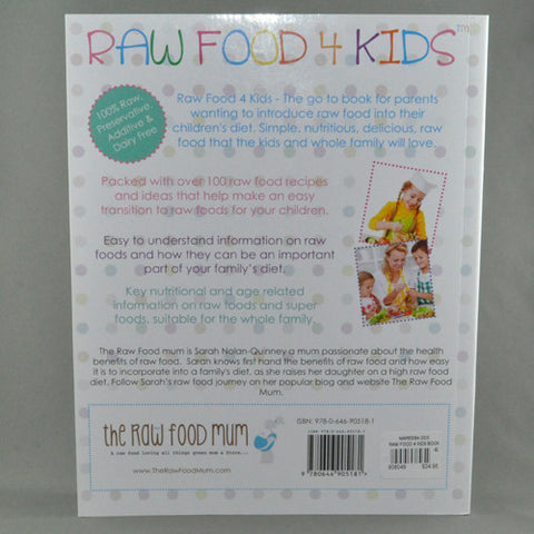 RAW FOOD 4 KIDS BY SARAH NOLAN-QUINNEY