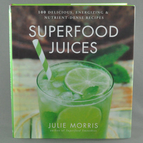 SUPERFOOD JUICES BY JULIE MORRIS