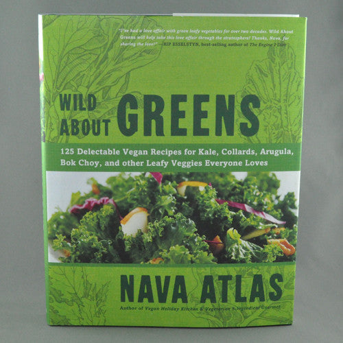 WILD ABOUT GREENS BY NAVA ATLAS