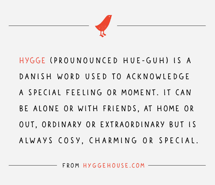 Hygge?  What's it all about?