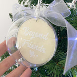 Personalised 'Beyond Friends' Keepsake Bauble