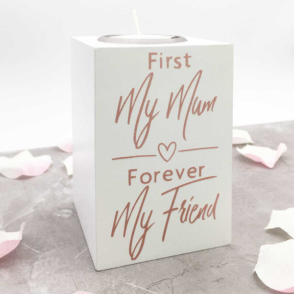 'First My Mum, Forever My Friend' White Wooden Tea Light Holder