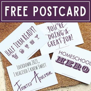 You added FREE Lockdown 2021 Homeschooling Postcard to your cart.