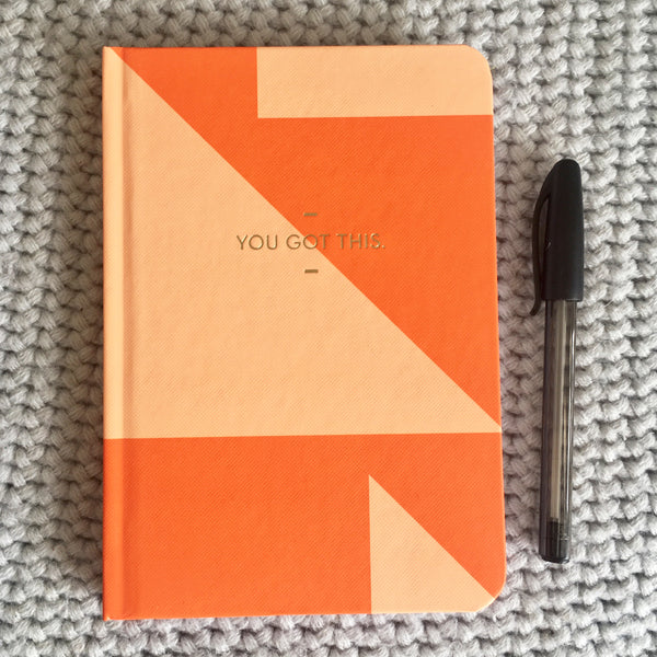 You've Got This A6 Hardback Journal