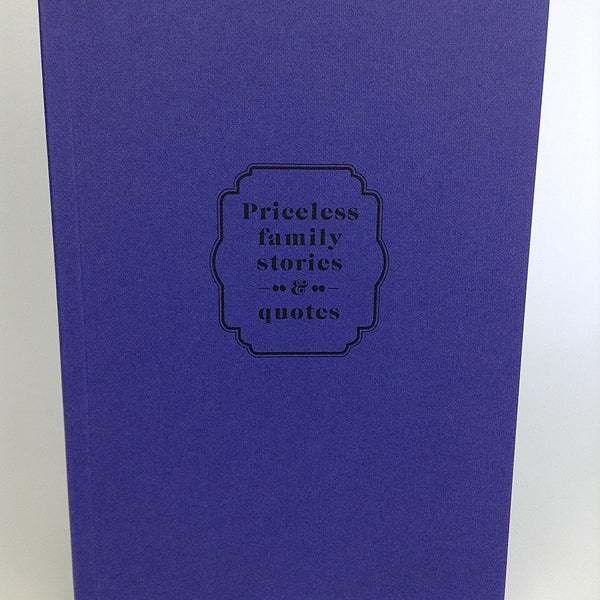 Priceless family stories and quotes notebook