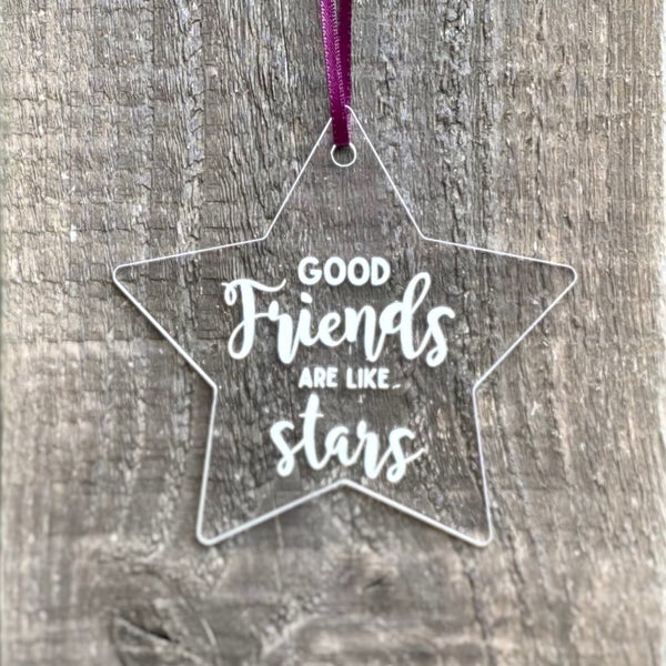 'Good friends are like stars' Decorative Star + FREE Sentiments Card