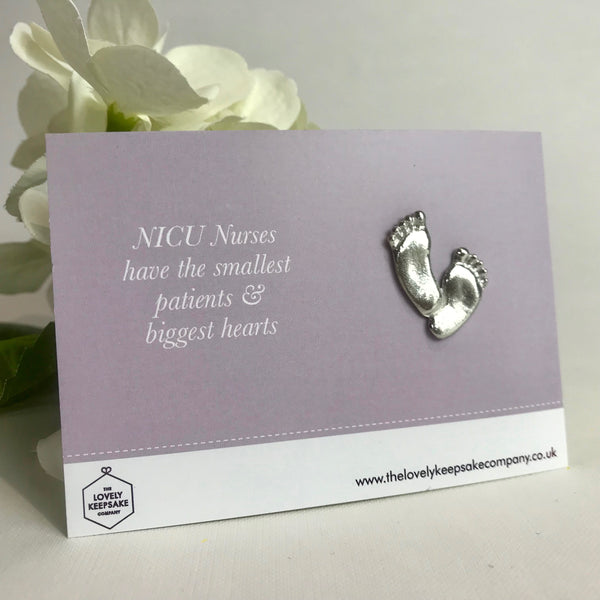 'NICU Nurses have the smallest patients & biggest hearts' Thank you NICU Baby Feet Token